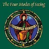 The Four Modes of Seeing - Approaches to Medieval Imagery in Honor of Madeline Harrison Caviness